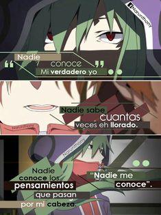 Nadie me conoce.  Anime | Frases | Phrases | Quotes | Frases Anime | Frases de anime | Narunthony | Mekaku City Actors | Anime Boy | Pensamientos | Letras | Desmotivaciones | Sad