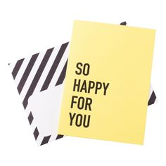 LETTERPRESS GREETING CARD: SO HAPPY FOR YOU