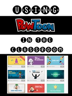 Using Powtoon to create animated presentations in the classroom.