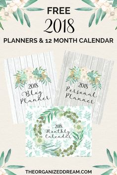 FREE 2018 blog planner, personal planner and 12 month calendar pages are now available!