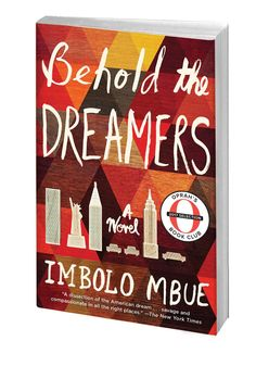 Want to go deeper on the Oprah's Book Club pick Behold the Dreamers by Imbolo Mbue? Here are some questions and topics for discussion.