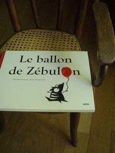 Une page lue chaque soir... au minimum: Le ballon de Zébulon