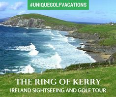 Ireland 2015 Golf Vacation: http://uniquegolfvacations.com/golf-holidays-to-irelands-ring-of-kerry-see-what-waterville-has-to-offer/ #uniquegolfvacations