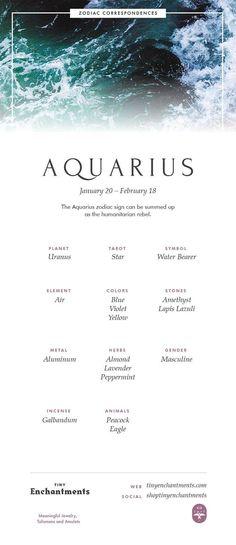 Aquarius Zodiac Sign Correspondences - Aquarius Personality, Aquarius Symbol, Aquarius Mythology and Aquarius Meaning - Full Infographic: zodiac, astrology, horoscopes, magic, wicca, occult, witchy, witchcraft, pagan, shaman, magick, aries, taurus, gemini, cancer, leo, virgo, libra, scorpio, sagittarius, capricorn, aquarius, pisces
