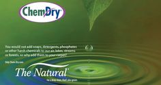 The Natural - Chem-Dry's green carpet cleaning solutions.