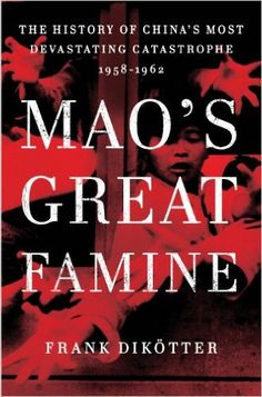 Mao's Great Famine by Frank Dikotter   I checked this book out from the Tulsa Public Library towards the first part of last year[2017], while I was still staying at the DayCenter off of Archer St. here in Tulsa.  03/04/2018 @ Tulsa Public Library -BL