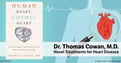 According to Cowan, alternative treatments for heart disease include strophanthus and Enhanced External Counterpulsation (EECP).