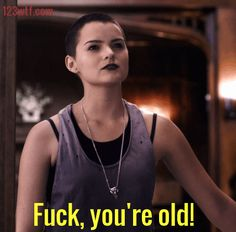 Deadpool 39 GIF Fuck you're old (WTF Watch The Film Saint Pauly)