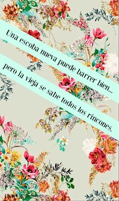 Dichos & Refranes. #Mexicanos