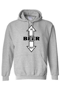 MENS/UNISEX PULLOVER HOODIE BEER GOES IN, BEER COMES OUT