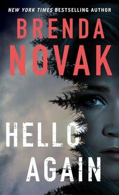 HELLO AGAIN by Brenda Novak  A thrilling romantic suspense  #FFreview @freshfiction