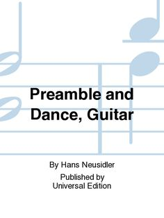 Preamble and Dance, Guitar