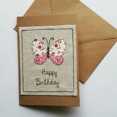 Happy Birthday fabric butterfly applique card butterfly Fabric Cards, Fabric Postcards, Paper Cards, Diy Cards, Embroidery Cards, Free Motion Embroidery, Fabric Butterfly, Butterfly Cards, Freehand Machine Embroidery