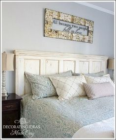 Bedroom Headboard Ideas - Unique and creative headboard ideas! (I love the quote over the bed.)