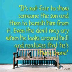 Love this. My favorite quote from a book. Gotta love sherrilyn kenyon