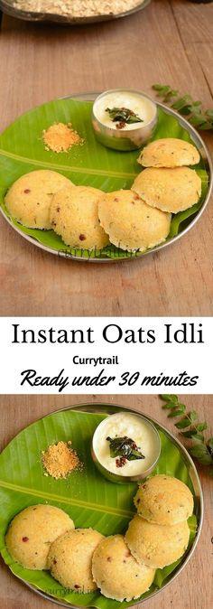 Instant Oats Idli Veg Recipes, Indian Food Recipes, Vegetarian Recipes, Healthy Recipes, Low Calorie Breakfast, Breakfast Recipes, Oats Idli, Healthy Indian Snacks