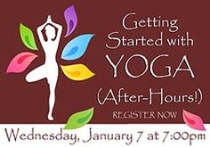 Join us for Yoga! Get the new year started off right by getting some clarity on the practice of Yoga!