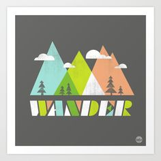 explore your world... travel, explore, wander, mountains, hike, pastel, trees, clouds,