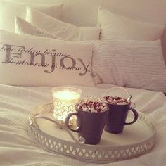 <3 I love it when my boyfriend brings us hot coffee or hot coco in bed && lights candles. So sweet <3<3