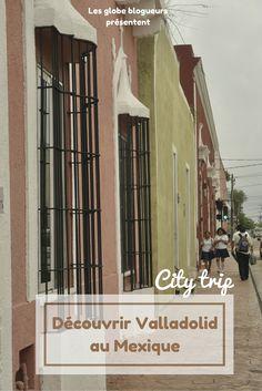 Promenez vous au coeur de Valladolid au Mexique et ses environs