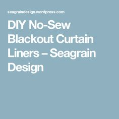 diy nosew blackout curtain liners blackout curtainsno sew diy nosew blackout curtain liners u2013 seagrain design bathroom vanity u0026 cabinet build project