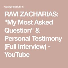 """RAVI ZACHARIAS: """"My Most Asked Question"""" & Personal Testimony (Full Interview) - YouTube Prayer Line, Ravi Zacharias, Most Asked Questions, World Leaders, Christian Faith, Christians, Documentaries, Youtube, How To Become"""