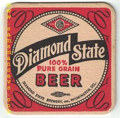 Diamond State Beer Coaster Beer Coasters, Delaware, Brewery, Pure Products, Diamond, Diamonds