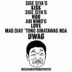 Dats watcha call Agev Bisaya Quotes, Quotable Quotes, Qoutes, Nitrogen Cycle, Hugot, Tagalog, Maya, Live, Memes