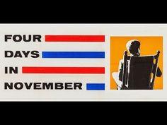 "President Kennedy ""FOUR DAYS IN NOVEMBER"" (1964 DAVID L. WOLPER FILM) - YouTube"