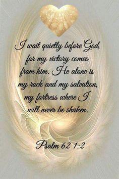 Bible verses about faith: Psalm 62 God is all I Need! Prayer Scriptures, Bible Prayers, Faith Prayer, Prayer Quotes, Bible Verses Quotes, Faith Quotes, Faith Bible, Healing Scriptures, Psalms Verses