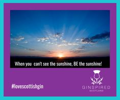 Living in such uncertain times, BE the sunshine!