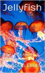 Jellyfish Books for Kids  {Ocean Animals Unit Study}