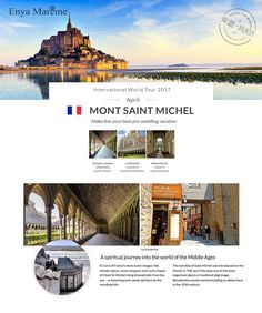 April - Mont Saint Michel A spiritual journey into the world of the Middle Ages  It's one of France's most iconic images: the slender spires, stout ramparts and rocky slopes of Mont St-Michel rising dramatically from the sea – or towering over sands laid bare by the receding tide. The worship of Saint Michel was introduced on the Mount in 708, and it became one of the most important places of medieval pilgrimage. Benedictine monks started building an abbey here in the 10th century.