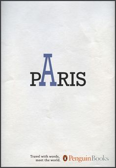 The Print Ad titled Travel with words, Paris was done by Iesp advertising agency for brand: Penguin Books in Brazil. It was released in the Jan Creative Typography, Typography Prints, Typography Design, Logo Design, Penguin Books, The Words, Tuileries Paris, I Love Paris, Paris Ville
