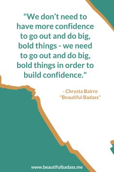 """If we wait until we have all the confidence in the world, we'll never get started!  •  Need help boosting your confidence? Check out my book, """"Beautiful Badass: How to Believe in Yourself Against the Odds!"""" Confidence Boost, Confidence Building, You Got This, Love You, Work Life Balance, You're Awesome, We Need, Believe In You, Get Started"""