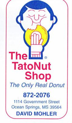 """Tatonut - """"The Only Real Donut! Ocean Springs, Gulf Breeze, National Donut Day, Dream Vacations, Mississippi, Family Travel, Donuts, Destinations, Southern"""