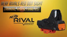 Nerf Rivals Red Dot Sight Review, Unboxing, & Demonstration is the focus of today's Nerf product review. This rivals sight is all metal and takes 2 AA batteries. The price point is fantastic for the quality of the scope you will receive. Sight has 5 levels and has very bright red dot which can be seen even in bright sunlight. Secures firmly to rail on rival or regular blasters just make sure you see my demo inside vid of how on regular blasters. Love it i fully recommend .