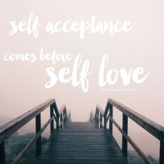 Self acceptance comes before self love - by Anastasia Amour @ http://www.anastasiaamour.com