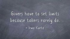 The Caca of Life: Givers have to set limits...