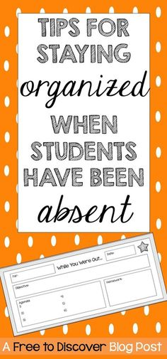 I like that these tips will better assist the teacher as well as the student because an absence can effect both.