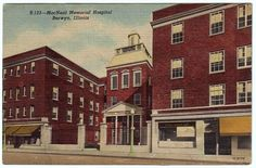 MacNeal Memorial Hospital - Berwyn, Illinois, where both of my boys were born! Back In Time, Back In The Day, Berwyn Illinois, Cicero Illinois, North Riverside, Memorial Hospital, Mission Accomplished, My Kind Of Town, Oak Park