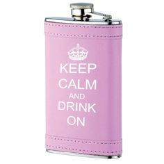 6oz Pink Leather Wrapped Stainless Steel Hip Flask Keep Calm and Drink On by TS Flasks. $9.99. Synthetic leather. 6oz Pink Leather Wrapped Stainless Steel Hip Flask Keep Calm and Drink On. 6oz Pink Leather Wrapped Stainless Steel Hip Flask Keep Calm and Drink On