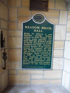 Meadow Brook Hall home of Alfred G. and Matilda Dodge Wilson.  Historic Site Sign.  Meadow Brook Hall is a Tudor revival style mansion located at 480 South Adams Road in Rochester Hills, Michigan.