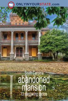 Travel   South Carolina   Explore   Abandoned   Mansion   Architecture   Spooky