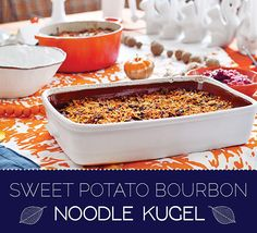 sweet potato bourbon noodle kugel --> How To Celebrate Thanksgivukkah, The Best Holiday Of All Time