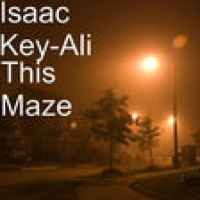 Listen to This Maze by Isaac Key-Ali on @AppleMusic.