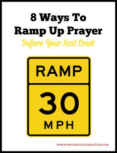 8 Ways to Ramp Up Prayer Before Your Event - Women's Ministry Toolbox - Ideas for covering your next event in prayer.
