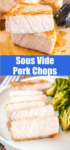 Sous Vide Pork Chops - The most tender, juicy, and flavorful ever! They are fool-proof and come out perfect every single time.