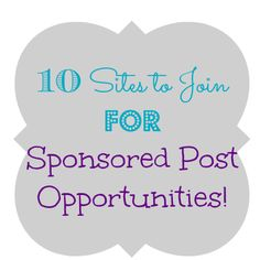 10 Sites to Join For Sponsored Post Opportunities - The Freebie Addiction