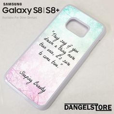 Disney Sleeping Beauty Quote NT For Samsung Sleeping Beauty Quotes, Disney Sleeping Beauty, S8 Phone Cases, Disney Phone Cases, Galaxy S8, Samsung Galaxy, All Disney Princesses, S8 Plus, Products